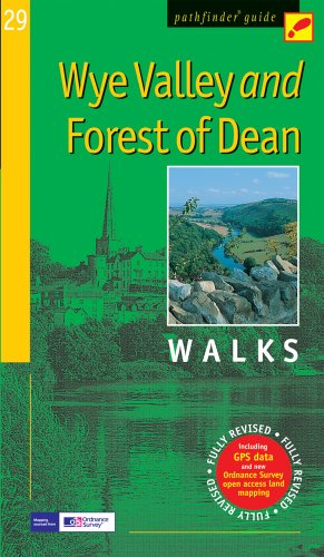 Wye Valley & the Forest of Dean: Walks (Pathfinder Guide)