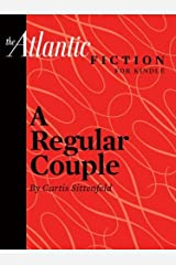 A Regular Couple (From The Atlantic Archives) Kindle Edition