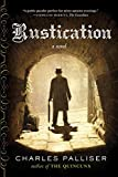 Rustication - A Novel