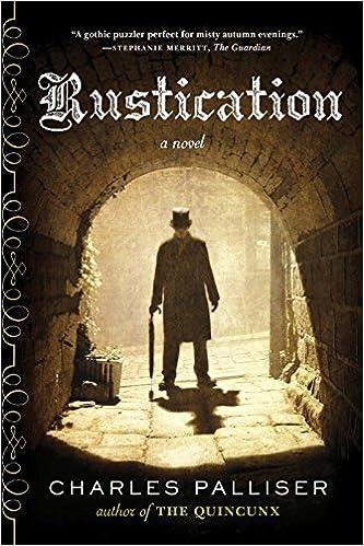 Rustication - A Novel