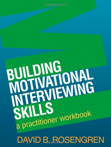 Building Motivational Interviewing...