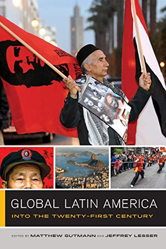 Global Latin America: Into the Twenty-First Century (Global Square)