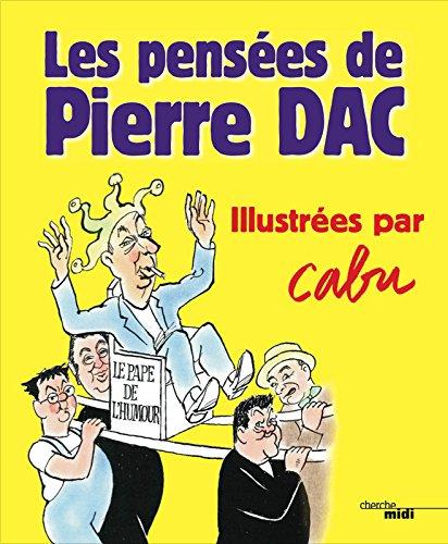 Les Pensees de Pierre Dac (French Edition)