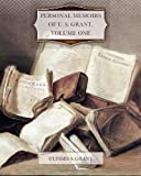 Personal Memoirs of U. S. Grant, Volume One, Ulysses Grant, 1456498800