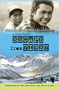 Book Escape from Tibet: A True Story by Nick Gray (2014-07-18)