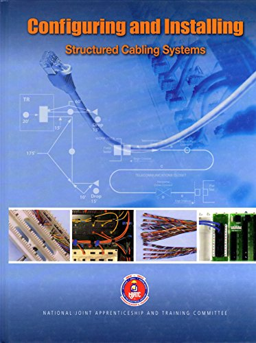 Configuring and Installing *Structured Cabling Systems (NJATC)