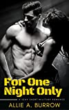 For One Night Only: A sexy short military romance