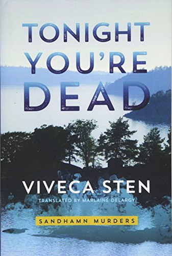 Tonight You're Dead (Sandhamn Murders)