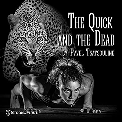 The Quick and the Dead: Total Training for the Advanced