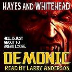 Demonic | Steve Hayes,David Whitehead