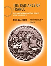 The Radiance of France, new edition: Nuclear Power and National Identity after World War II