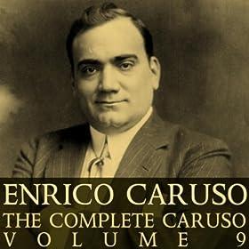 Enrico Caruso - Complete Recordings Of Enrico Caruso