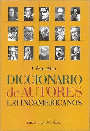 Diccionario de autores latinoamericanos Obras notables ...
