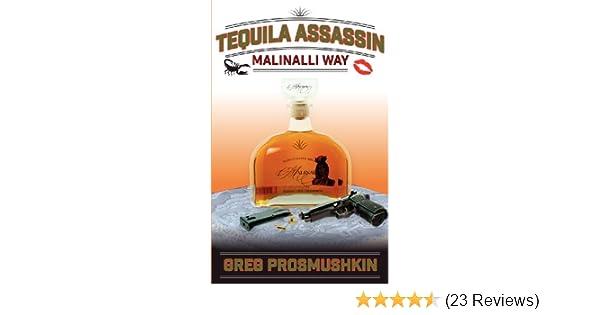 Tequila Assassin: Malinalli Way