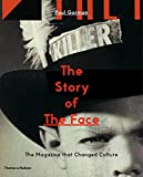The Story of The Face: The Magazine that Changed Cultu