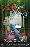 War and Pieces: The Complete Fourth Season (Frayed Fairy Tales) (Volume 4)