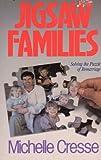Jigsaw Families, Michelle Cresse, 0932305776