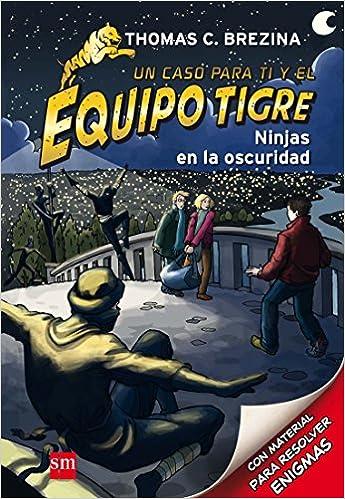 Ninjas en la oscuridad (Equipo tigre): Amazon.es: Thomas ...
