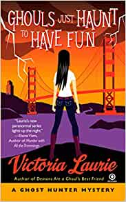 Ebook Ghouls Ghouls Ghouls Ghost Hunter Mystery 5 By Victoria Laurie