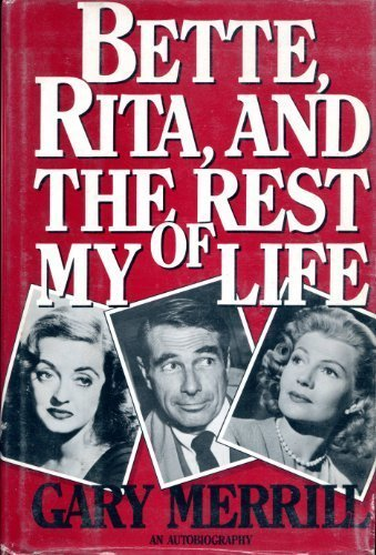 bette-rita-and-the-rest-of-my-life-first-edition-by-merrill-gary-cole-john-1988-hardcover