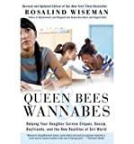 Queen Bees & Wannabes: Helping Your Daughter Survive Cliques, Gossip, Boyfriends, and the New Realities of Girl World (Paperback) - Common