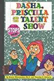 Dasha, Priscilla and the Talent Show, Elaine Nikolakakos, 147838008X