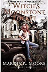Witch's Moonstone Locket: A Coon Hollow Coven Tale (Coon Hollow Coven Tales) (Volume 1) Paperback