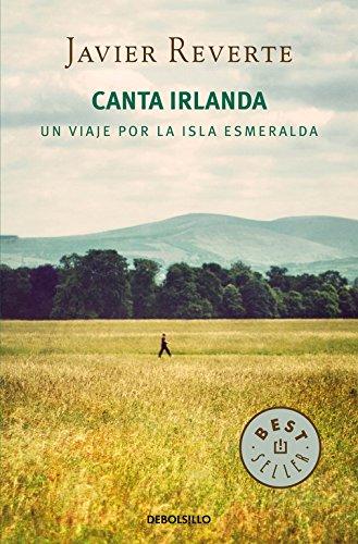 Canta Irlanda. Un Viaje Por La Isla Esmeralda