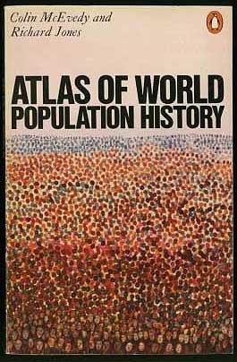 Hist Atlas - Atlas of World Population History (Hist Atlas)