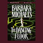 The Dancing Floor | Barbara Michaels