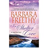 [(In Shelter Cove)] [by: Barbara Freethy]