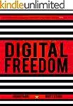Digital Freedom: How Millions Are Car...
