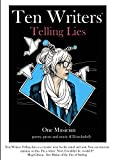 img - for Ten Writers Telling Lies: Poetry, Prose & Music (the music is provided as a download) book / textbook / text book
