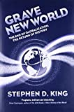 img - for Grave New World: The End of Globalization, the Return of History book / textbook / text book