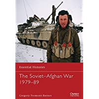 The Soviet–Afghan War 1979–89 (Essential Histories)