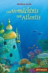 Das Vermachtnis Von Atlantis (German Edition)