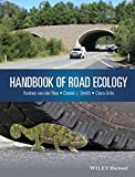 Handbook of Road Ecology