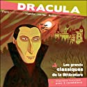 Dracula Performance by Bram Stocker Narrated by Cyril Deguillen, Christian Fromont