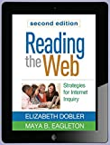 Reading the Web, Second Edition : Strategies for Internet Inquiry, Dobler, Elizabeth and Eagleton, Maya B., 1462520871