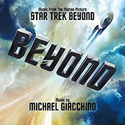 Star Trek Beyond - Original Motion Picture Soundtrack [Original Motion Picture Soundtrack]