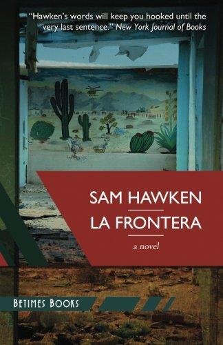 La Frontera [Sam Hawken] (Tapa Blanda)