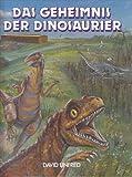 Das Geheimnis der Dinosaurier