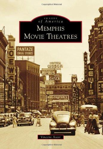 Download Memphis Movie Theatres (Images of America) PDF