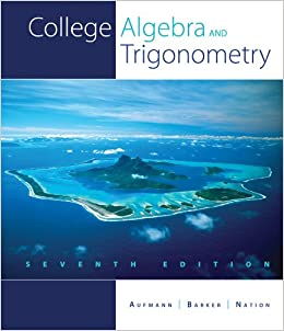 Book Study Guide with Student Solution Manual for Aufmann/Barker/Nation's College Algebra and Trigonometry, 7th
