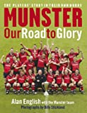 img - for Munster: Our Road To Glory book / textbook / text book