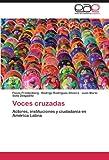 Voces Cruzadas, Flavia Freidenberg and Rodrigo Rodrigues-Silveira, 3846571458