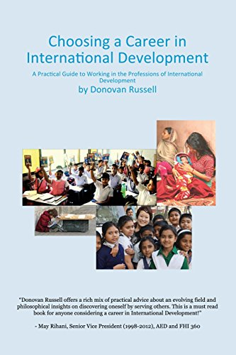 Choosing a Career in International Development: A Practical Guide to Working in the Professions of International Development
