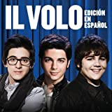 Music : IL Volo [Spanish Version]