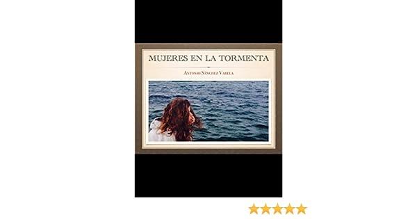 MUJERES EN LA TORMENTA: PABLO ESCOBAR FARIÑA eBook: ANTONIO SÁNCHEZ VARELA: Amazon.es: Tienda Kindle