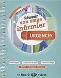 Réussir son stage infirmier - Urgences